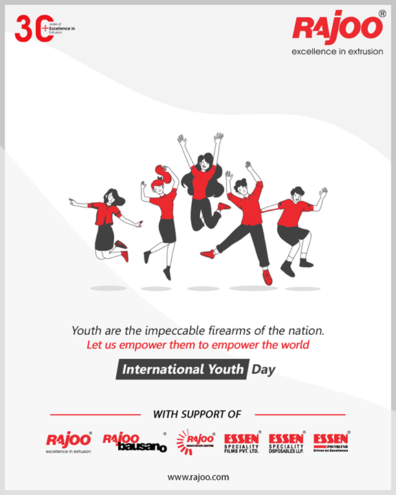 Youth are the impeccable firearms of the nation. Let us empower them to empower the world.  #InternationalYouthDay #InternationalYouthDay2020 #YouthDay2020 #YouthDay #RajooEngineers #Rajkot #PlasticMachinery #Machines #PlasticIndustry #entrepreneurstips