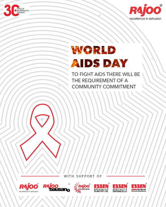 To fight AIDS there will be the requirement of a community commitment   #WorldAIDSDay #AIDS #WorldAIDSDay2020 #FightAIDS #AIDSEducation #RajooEngineers #Rajkot #PlasticMachinery #Machines #PlasticIndustry