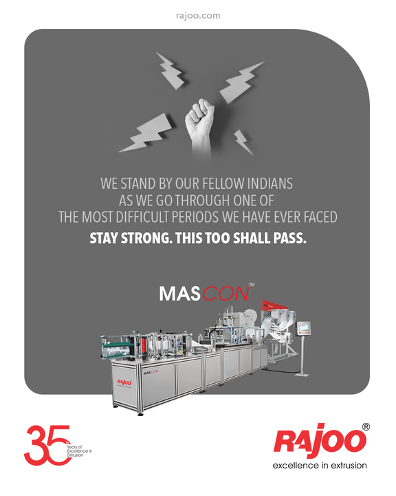 The current wave of the pandemic has caused great damage to our personnel and resources. We stand with our fellow Indians as we fight our way through one of the toughest times we have ever faced.  Stay Strong, India. This too shall pass.  #RajooEngineers #Rajkot #PlasticMachinery #Machines #PlasticIndustry