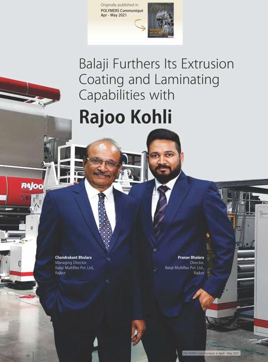 Balaji Furthers its extrusion coating and laminating capabilities with Rajoo Kohli  #RajooEngineers #Rajkot #PlasticMachinery #Machines #PlasticIndustry