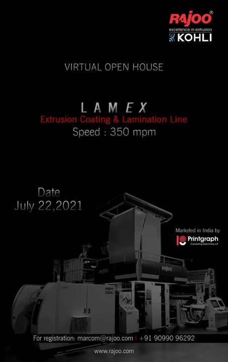 Come & Witness the grandiose working of India's First Extrusion Coating & Lamination Line, LAMEX.  Open House Details  #RajooEngineers #Rajkot #PlasticMachinery #Machines #PlasticIndustry