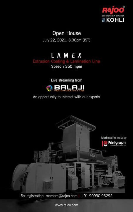 Rajoo Engineers Ltd invites the Flexible Packaging Community to the Open House of the state of the art  LAMEX Extrusion Coating & Lamination Line with Speeds  of 350 mpm.  Witness Live streaming from our customer Balaji Multiflex Pvt. Ltd. and ask your questions in an interactive session with our experts.  Block Your Calendar: Thursday, July 22, 2021 @3:30pm(IST)  Register now: https://bit.ly/3xgeBf8  Share your questions or queries on marcom@rajoo.com  #RajooEngineers #Rajkot #PlasticMachinery #Machines #PlasticIndustry