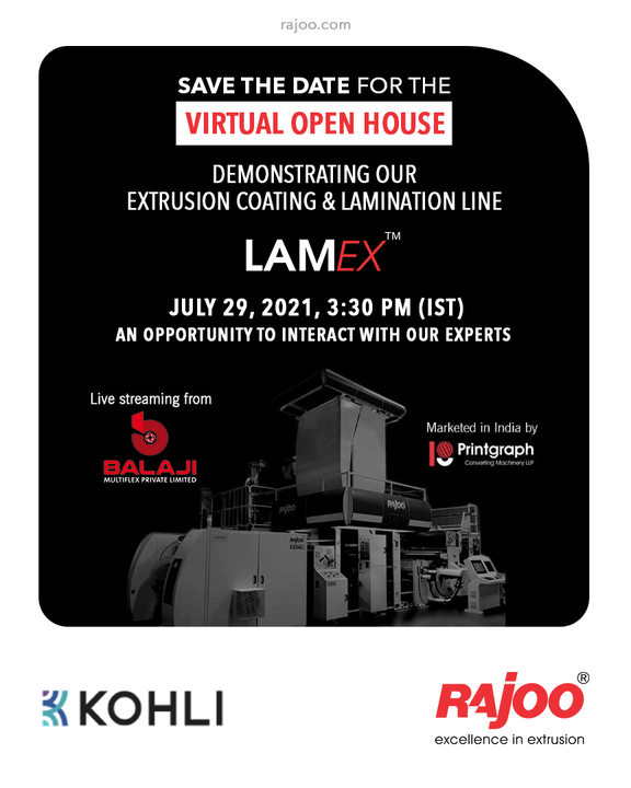 Mark your calendars for 29th July as we are coming with a virtual open house to demonstrate the ins and outs of our Extrusion Coating & Lamination Line - LAMEX.  To Register, visit: https://bit.ly/3xgeBf8  #VirtualOpenHouse #Lamex #UpcomingEvent #RajooEngineers #Rajkot #PlasticMachinery #Machines #PlasticIndustry #StayTuned #Exhibition