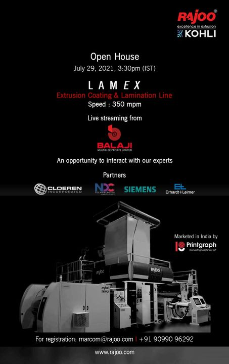 Come join us in our upcoming virtual open house and get an opportunity to Interact with our Experts about the working of the Versatile Extrusion Coating and Lamination Line, Lamex.  Date: July 29, 2021 Time: 3:30 PM IST  Registration: https://bit.ly/3xgeBf8  #VirtualOpenHouse #Lamex #UpcomingEvent #LAMEX #RajooEngineers #Rajkot #PlasticMachinery #Machines #PlasticIndustry #StayTuned #Exhibition