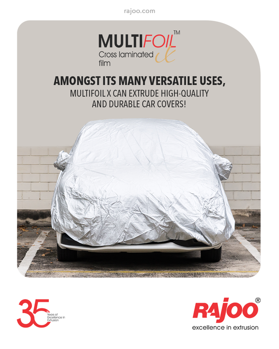Amongst its many versatile uses, Multifoil X can extrude high-quality & durable Car Covers!  #RajooEngineers #Rajkot #PlasticMachinery #Machines #PlasticIndustry