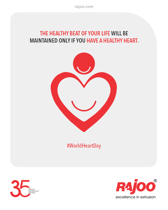 The Healthy Beat of your Life will be maintained only if you have a Healthy Heart.  #WorldHeartDay #WorldHeartDay2021 #HeartHealth #CardiacHealth #HeartDay #RajooEngineers #Rajkot #PlasticMachinery #Machines #PlasticIndustry