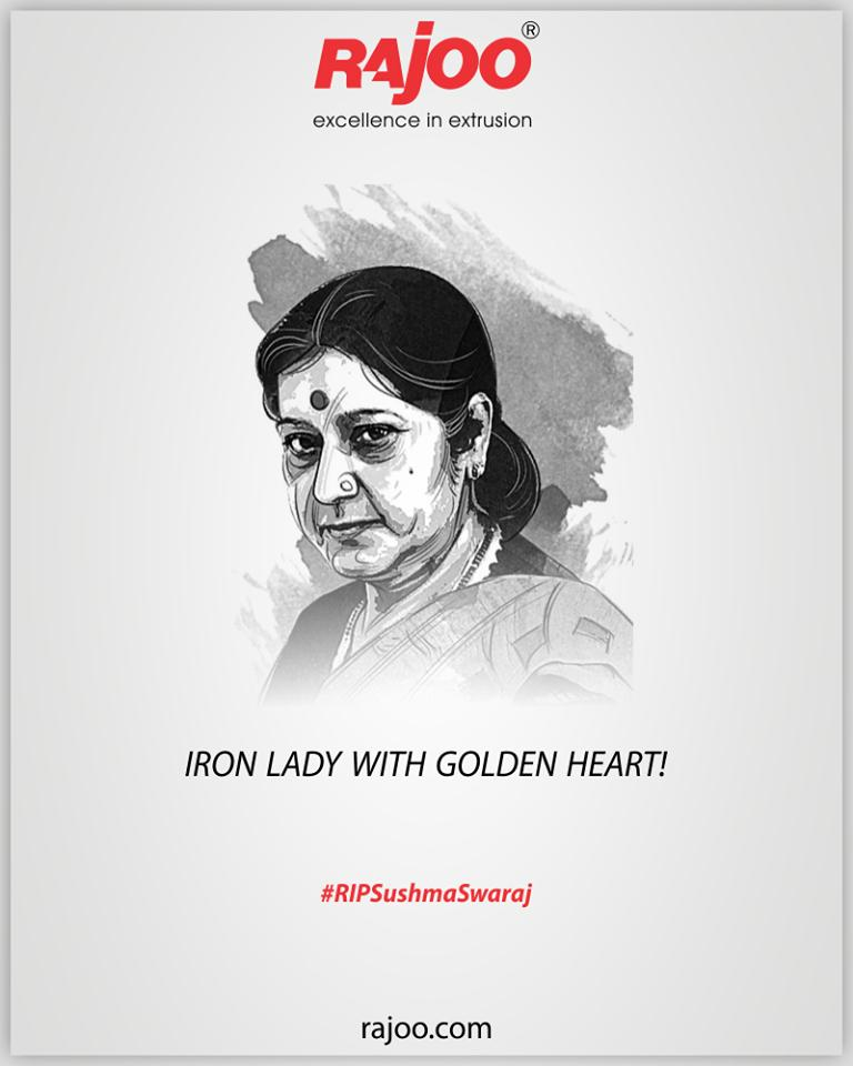 Iron Lady with Golden Heart!  #RIPSushmaSwaraj #RIPSushmaJi #IronLady #SushmaSwarajji #RajooEngineers #Rajkot #PlasticMachinery #Machines #PlasticIndustry https://t.co/LR7yLYxMdN
