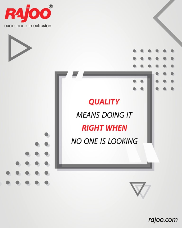 Quality means doing it right when no one is looking.  #QOTD #RajooEngineers #Rajkot #PlasticMachinery #Machines #PlasticIndustry https://t.co/qHsr6MsA3N