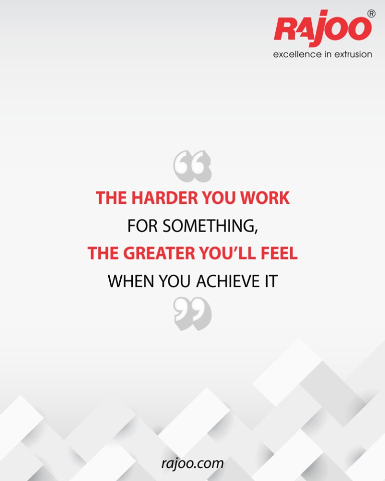 The harder you work for something, the greater you'll feel when you achieve it.  #QOTD #RajooEngineers #Rajkot #PlasticMachinery #Machines #PlasticIndustry https://t.co/rjTKePBSek