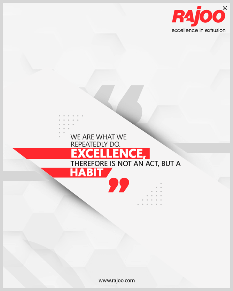 We are what we repeatedly do. Excellence, therefore, is not an act, but a habit  #QOTD #RajooEngineers #Rajkot #PlasticMachinery #Machines #PlasticIndustry https://t.co/kryLv5u18d