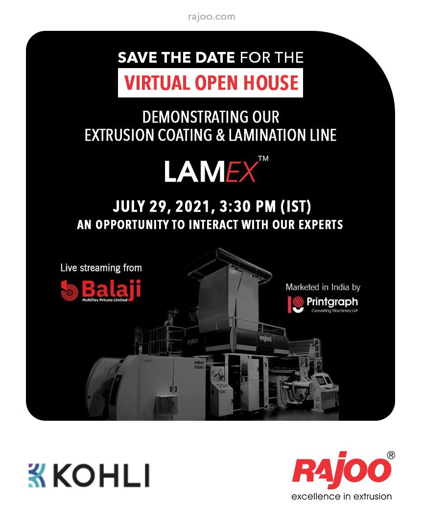 Mark your calendar for 29th July as we are coming with #virtualopenhouse to demonstrate ins & outs of our Extrusion Coating & Lamination Line - #LAMEX Register: https://t.co/aMlR6toktk #UpcomingEvent #RajooEngineers #Rajkot #PlasticMachinery #Machines #PlasticIndustry #Exhibition https://t.co/9d0s31o8pr
