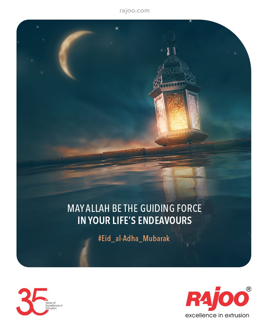 May Allah be the Guiding Force in your Life's Endeavours.  #EidAlAdha2021 #EidMubarakh #RajooEngineers #Rajkot #PlasticMachinery #Machines #PlasticIndustry https://t.co/HQDK9d6TcI