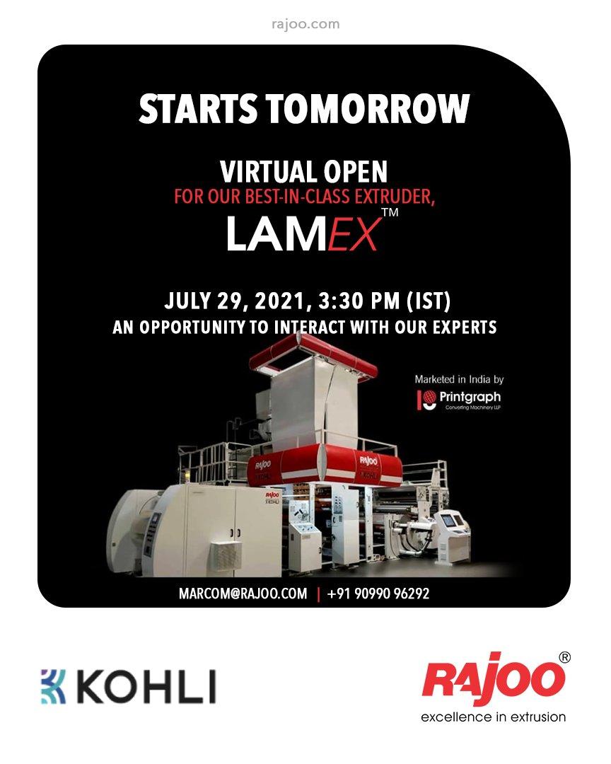 Starts Tomorrow Register Now : https://t.co/aMlR6toktk Open House of the state of the art, LAMEX Extrusion Coating & Lamination Line with Speeds of 350 mpm. Block Calendar: Thursday, July 29, 2021 @ 3:30pm(IST) Queries : marcom@rajoo.com  #VirtualOpenHouse #RajooEngineers #Rajkot https://t.co/Kr2gDKGGen