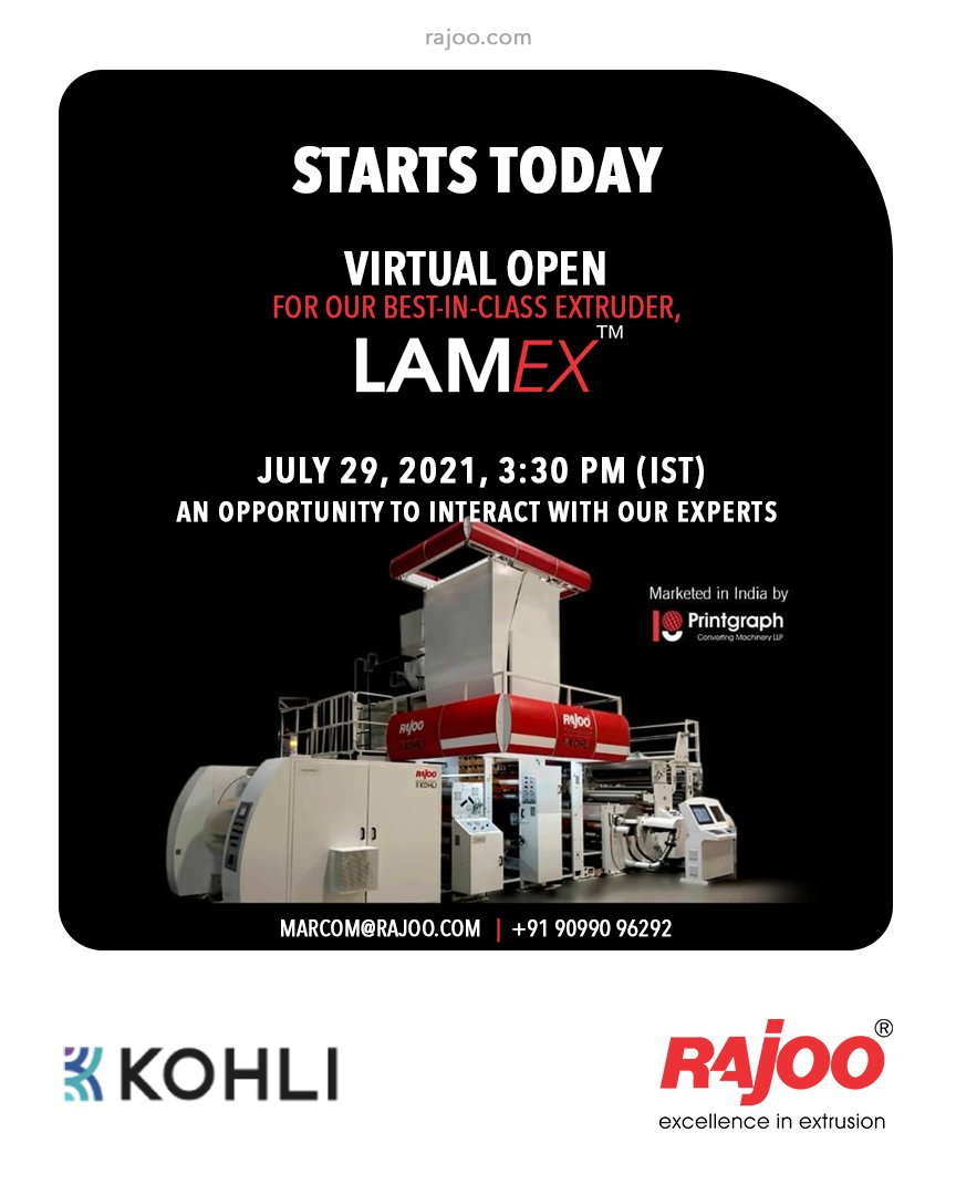 Starts Today Register Now : https://t.co/aMlR6toktk Open House of the state of the art, LAMEX Extrusion Coating & Lamination Line with Speeds of 350 mpm. Block Calendar: Thursday, July 29, 2021 @ 3:30pm(IST) Queries : marcom@rajoo.com  #VirtualOpenHouse #RajooEngineers #Rajkot https://t.co/umUgNFmKOB