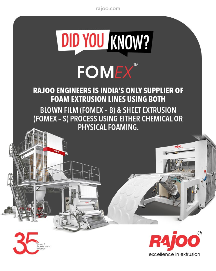 Rajoo has done pioneering developments in polymer foam extrusion in India & has emerged as the only supplier for foam extrusion lines christened FOMEX using both blown film (Fomex – B) & sheet extrusion (Fomex – S) process using either chemical or physical foaming #RajooEngineers https://t.co/tiHq1hGOE8