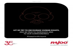 Let us try to encourage human rights, and be true to ourselves and to our surroundings.  #MahatmaGandhi #HappyGandhiJayanti #GandhiJayanti2021 #Bapu #FatherOfNation #RajooEngineers #Rajkot #PlasticMachinery #Machines #PlasticIndustry https://t.co/auqdb01LFB